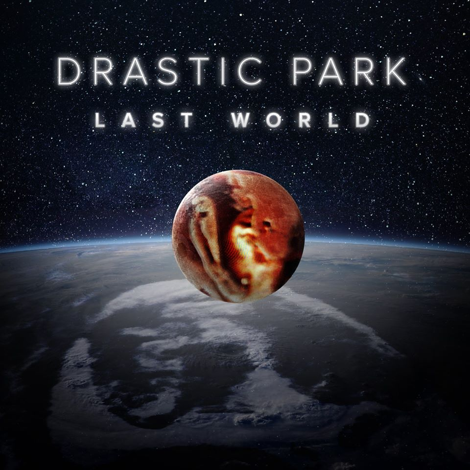 Drastic Park - Last World_cover